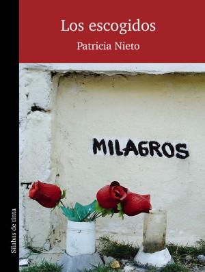 Patricia Nieto los escogidos