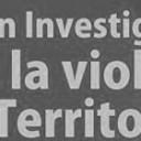Comision Investigadora de la Violencia en los Territorios