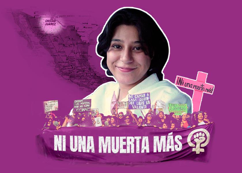 Susana Chávez, la poeta de Ciudad Juárez que gritó Ni Una Menos por primera vez